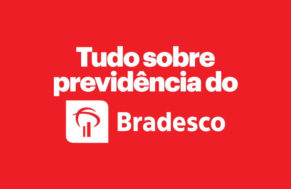 Previdência privada do Banco Bradesco